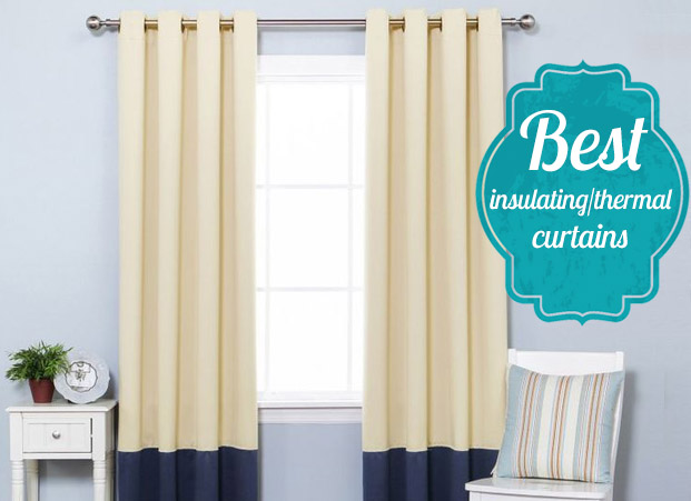 Best insulated/thermal curtains