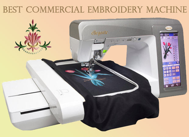 Best Commercial Embroidery Machine Reviews